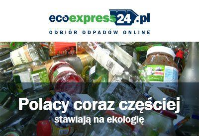 Polacy coraz częściej stawiają na ekologię