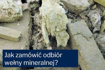Jak zamówić odbiór wełny mineralnej?